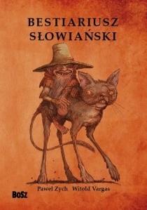 Okładka książki Bestiariusz słowiański. Rzecz o skrzatach, wodnikach i rusałkach