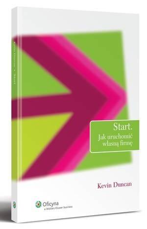 Okładka książki Start: Jak uruchomić własną firmę