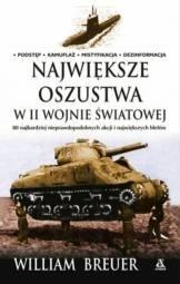 Okładka książki Największe oszustwa w II wojnie światowej