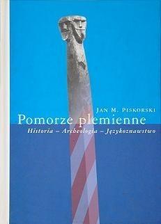 Okładka książki Pomorze plemienne. Historia - Archeologia - Językoznawstwo
