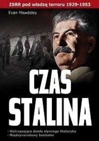 Okładka książki Czas Stalina. ZSRR w latach 1929-1953