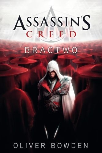 Okładka książki Assasin's Creed Bractwo