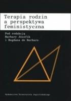Terapia rodzin a perspektywa feministyczna
