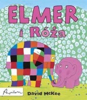 Okładka książki Elmer i Róża