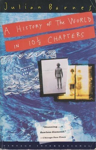 Okładka książki A History of the World in 10 1/2 Chapters