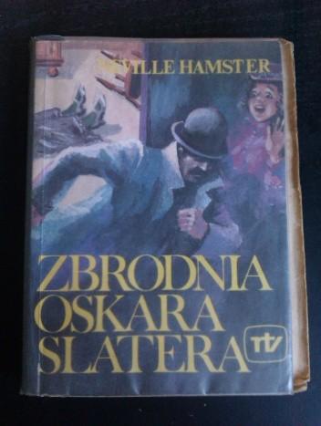 Okładka książki Zbrodnia Oskara Slatera