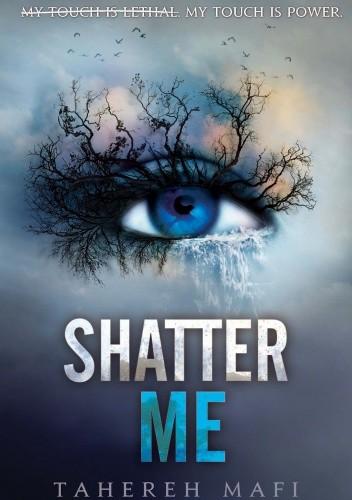Okładka książki Shatter me