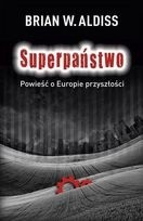 Okładka książki Superpaństwo. Powieść o Europie przyszłości