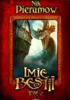 Imię Bestii, tom 2: Odejście smoka