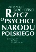 Rzecz o psychice narodu polskiego
