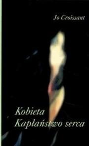 Okładka książki Kobieta. kapłaństwo serca