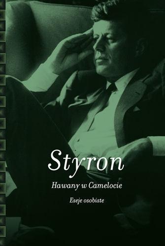 Okładka książki Hawany w Camelocie. Eseje osobiste