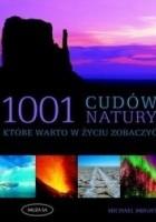 1001 cudów natury, które warto zobaczyć