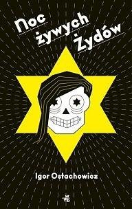 Okładka książki Noc żywych Żydów
