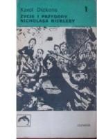 Życie i przygody Nicholasa Nickleby t. 1