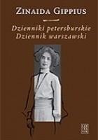 Dzienniki petersburskie (1914-1919). Dziennik warszawski (1920-1921)