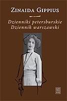 Okładka książki Dzienniki petersburskie (1914-1919). Dziennik warszawski (1920-1921)