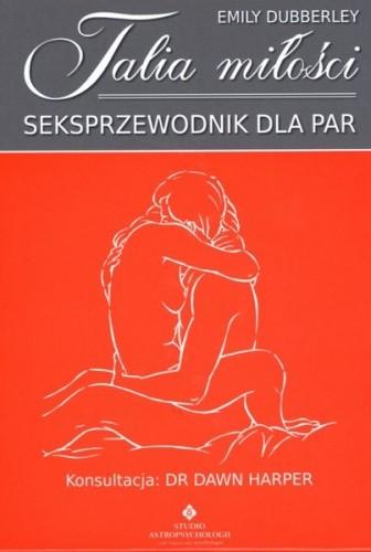 Okładka książki Talia miłości. Seksprzewodnik dla par