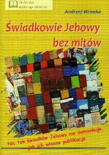 Okładka książki Świadkowie Jehowy bez mitów