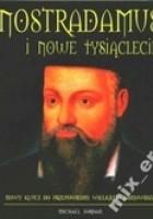 Nostradamus i nowe tysiąclecie