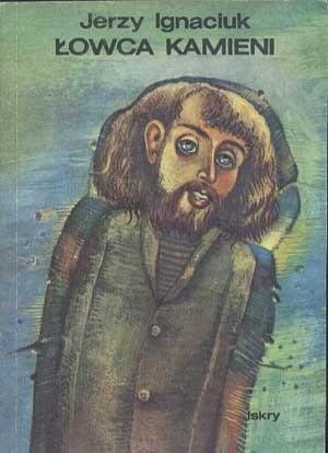 Okładka książki Łowca kamieni. Bajki małych ludzi