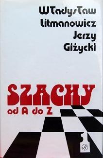 Okładka książki Szachy od A do Z (tom 1 a-m)
