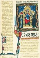 Chrobry. Opowiadanie historyczne z XI wieku.