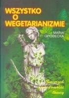 Wszystko o wegetarianizmie - zmierzch świadomości łowcy