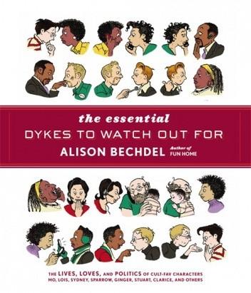 Okładka książki The Essential Dykes To Watch Out For