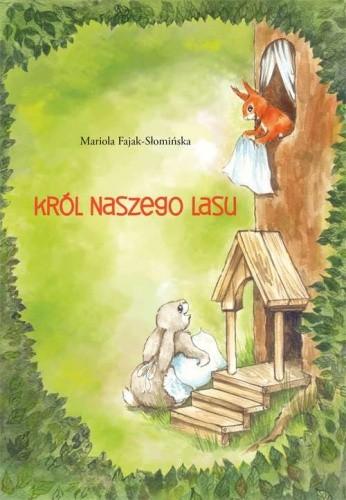 Okładka książki Król Naszego lasu