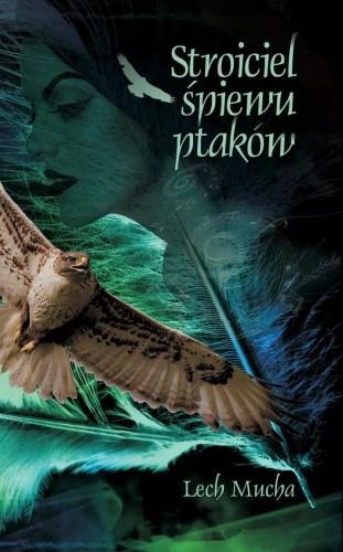 Okładka książki Stroiciel śpiewu ptaków
