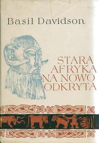 Okładka książki Stara Afryka na nowo odkryta