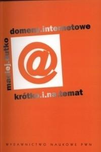 Okładka książki Domeny internetowe. Krótko i na temat