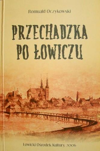 Okładka książki Przechadzka po Łowiczu