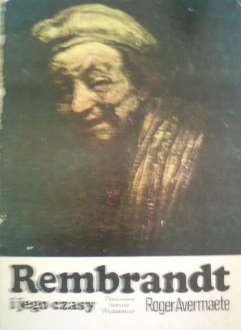 Okładka książki Rembrandt i jego czasy