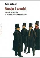 Rosja i znaki. Kultura szlachecka w wieku XVIII i na początku XIX