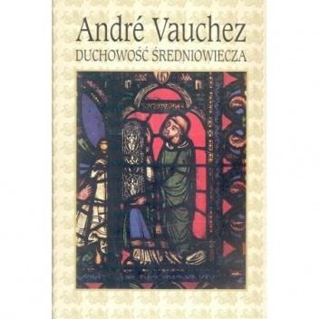 Okładka książki Duchowość średniowiecza