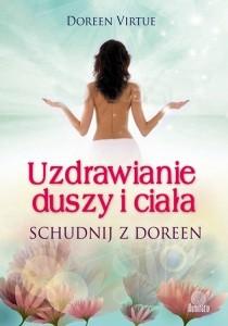 Okładka książki Uzdrawianie duszy i ciała. Schudnij z Doreen
