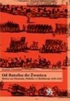 Od Batohu do Żwańca. Wojna na Ukrainie, Podolu i o Mołdawię 1652–1653