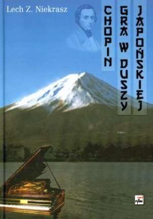 Okładka książki Chopin gra w duszy japońskiej