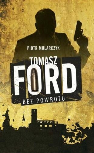 Okładka książki Tomasz Ford. Bez powrotu