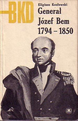 Okładka książki Generał Józef Bem 1794-1850