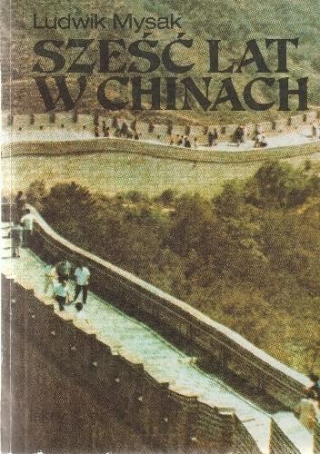 Okładka książki Sześć lat w Chinach