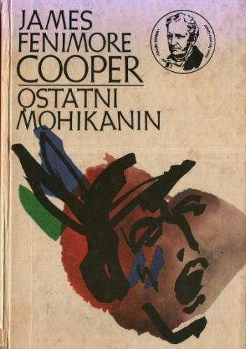 Okładka książki Ostatni Mohikanin