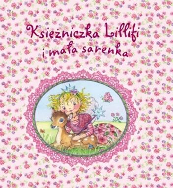 Okładka książki Księżniczka Lillifi i mała sarenka