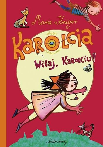 Okładka książki Karolcia. Witaj, Karolciu!