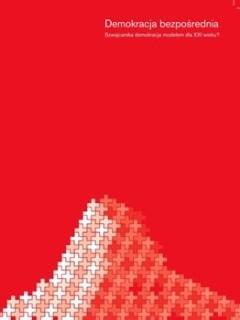 Okładka książki Demokracja bezpośrednia. Szwajcarska demokracja modelem dla XXI wieku?