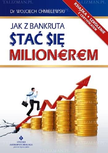 Okładka książki Jak z bankruta stać się milionerem