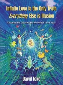 Okładka książki Infinite Love is the Only Truth, Everything Else is Illusion