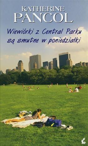 Okładka książki Wiewiórki z Central Parku są smutne w poniedziałki